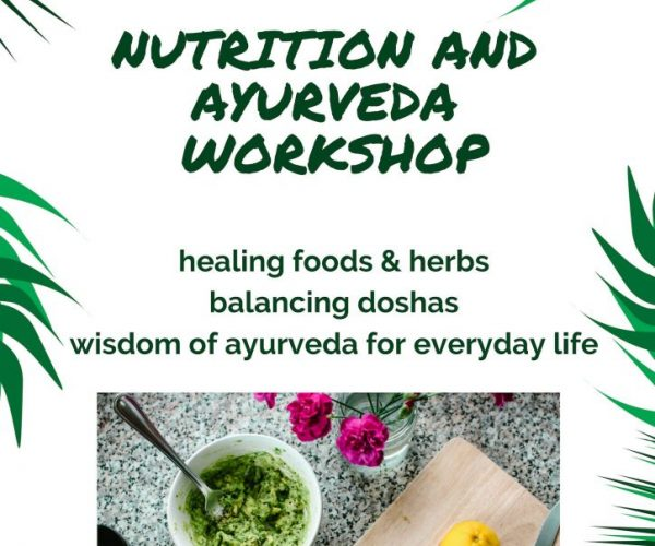 Nutrition & Ayurveda Workshop
